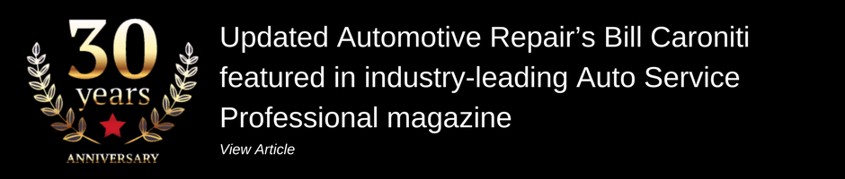 Updated Automotive Repair's Bill Caroniti featured in industry-leading Auto Service Professional magazine